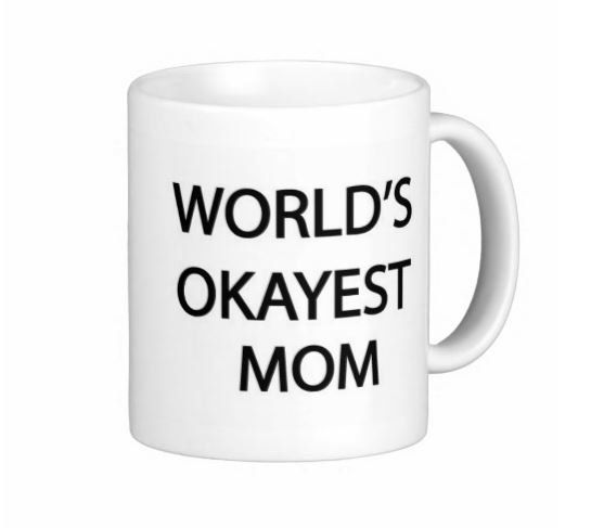 World's Okayest Mum